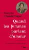 Chandernagor : Quand les femmes parlent d'amour. Une anthologie de la poésie féminine