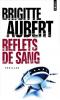 Aubert : Reflets de sang
