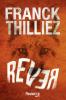 Thilliez : Rever