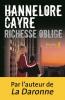 Cayre : Richesse oblige