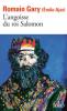 Ajar (Gary) : L'angoisse du Roi Salomon
