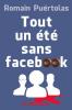 Puértolas : Tout un été sans Facebook