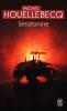 Houellebecq : Sérotonine