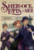 Adler : Sherlock, Lupin & moi 06 : Les ombres de la Seine