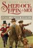Adler : Sherlock, Lupin & moi 09 : Partie de chasse mortelle