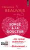 Beauvais : Songe à la douceur