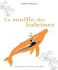 Gagnon : Le souffle des baleines