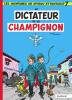 Spirou et Fantasio 07 : Le Dictateur et le champignon