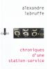 Labruffe : Chroniques d'une station-service