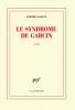 Garcin : Le syndrome de Garcin