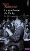 Rousso : Le syndrome de Vichy de 1944 à nos jours (nouv. éd.)