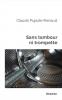 Pujade-Renaud : Sans tambour ni trompette (nouvelles)