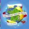 Mon premier tour de France. L'Atlas (nouv. éd.)