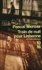 Mercier : Train de nuit pour Lisbonne