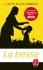 Colombani : La tresse (premier roman)
