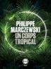 Marczewski : Un corps tropical