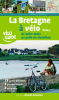 La Bretagne à vélo 3 : De Saint-Malo au Golfe du Morbihan
