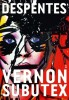 Despentes : Vernon Subutex, 1
