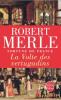 Merle : Fortune de France 07 : La Volte des vertugadins