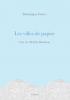 Fortier : Les villes de papier (PRIX RENAUDOT ESSAI 2020)