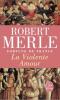 Merle : Fortune de France 05 : La Violente Amour
