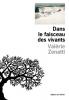 Zenatti : Dans le faisceau des vivants (Prix France Télévision Essai 2019)